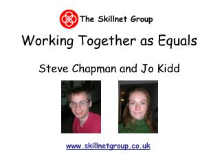Working Together as Equals Steve Chapman and Jo Kidd
