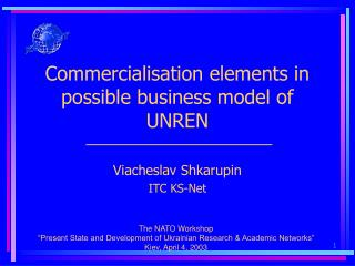 Commercialisation elements in possible business model of UNREN
