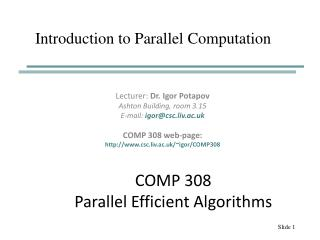 COMP 308 Parallel Efficient Algorithms