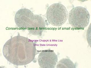 Conservation laws & femtoscopy of small systems