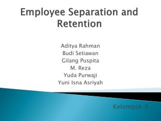 Employee Separation and Retention
