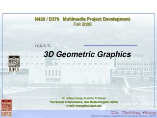 N420 / D379   Multimedia Project Development Fall 2000