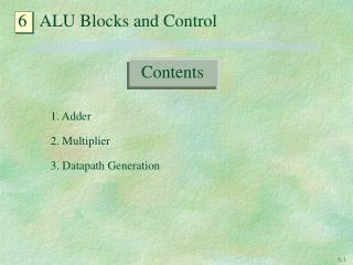 6   ALU Blocks and Control