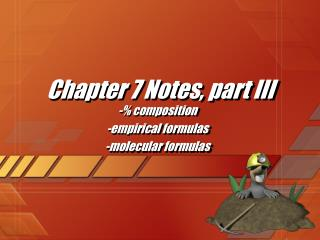 Chapter 7 Notes, part III