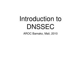 Introduction to DNSSEC