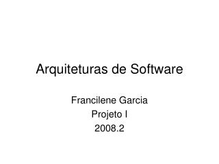 Arquiteturas de Software