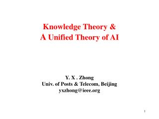 Knowledge Theory & A  Unified Theory of AI