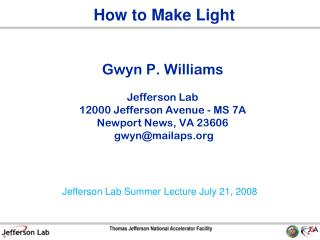Gwyn P. Williams Jefferson Lab