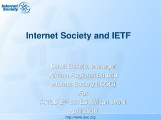Internet Society and IETF