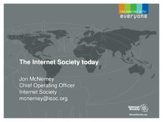 The Internet Society today