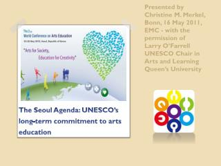 The Seoul Agenda: UNESCO's long-term commitment to arts education