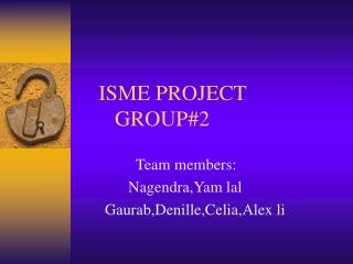 ISME PROJECT        GROUP#2