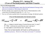 Physics 211   lecture 32:  1st Law of Thermodynamics and Heat Transfer