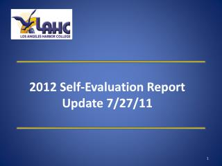 2012 Self-Evaluation Report Update 7/27/11