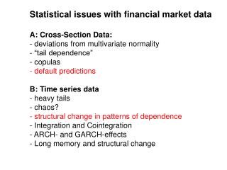 Statistical issues with financial market data A: Cross-Section Data:
