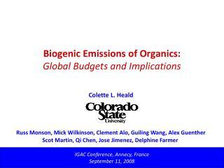 Biogenic Emissions of Organics: Global Budgets and Implications