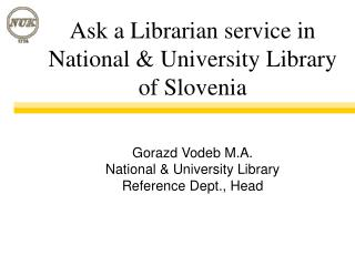 Ask a Librarian service in National & University Library of Slovenia