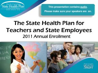 The State Health Plan for Teachers and State Employees