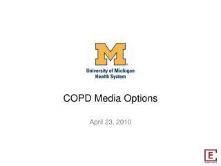 COPD Media Options