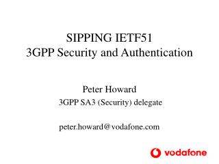 SIPPING IETF51 3GPP Security and Authentication
