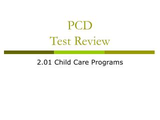 PCD Test Review