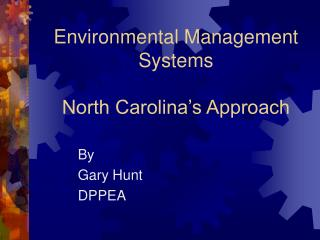 Environmental Management Systems North Carolina's Approach