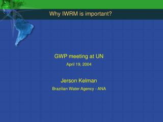 Why IWRM is important?