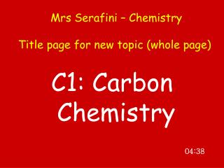 Mrs Serafini – Chemistry Title page for new topic (whole page)
