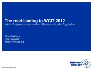 The road leading to WCIT 2012  World Conference on International Telecommunication Regulations