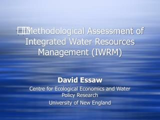 Methodological Assessment of Integrated Water Resources Management (IWRM)