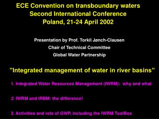 ECE Convention on transboundary waters Second International Conference Poland, 21-24 April 2002