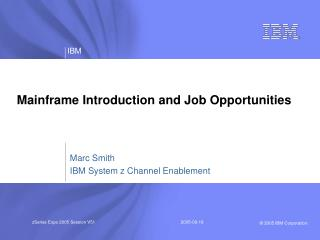 Mainframe Introduction and Job Opportunities