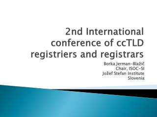 2nd  International conference of ccTLD registriers and registrars