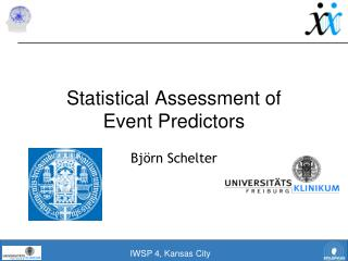 Statistical Assessment of  Event Predictors