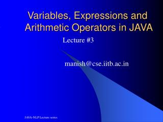 Variables, Expressions and Arithmetic Operators in JAVA