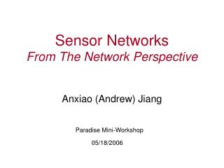 Sensor Networks  From The Network Perspective