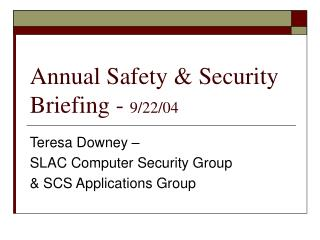 Annual Safety & Security Briefing -  9/22/04
