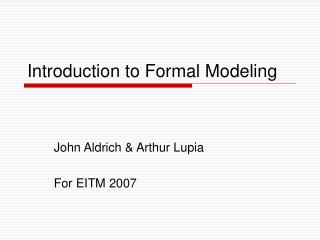 Introduction to Formal Modeling