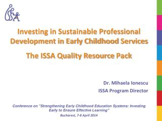 Investing in Sustainable Professional Development in Early Childhood  Services