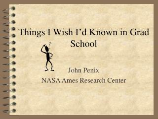Things I Wish I'd Known in Grad School
