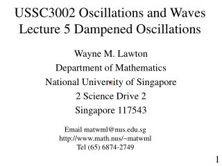 USSC3002 Oscillations and Waves  Lecture 5 Dampened Oscillations