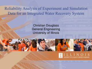 Reliability Analysis of Experiment and Simulation Data for an Integrated Water Recovery System