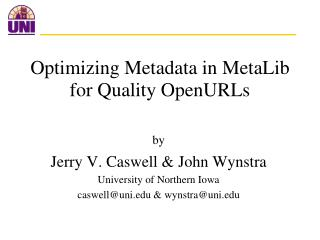 Optimizing Metadata in MetaLib for Quality OpenURLs