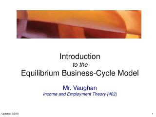 Introduction  to the  Equilibrium Business-Cycle Model