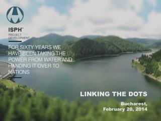 FOR SIXTY YEARS  WE HAVE BEEN TAKING THE POWER FROM WATER AND HANDING IT OVER TO NATIONS
