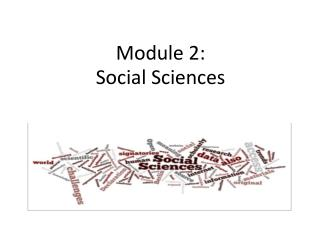 Module 2:  Social Sciences