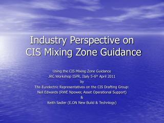 Industry Perspective on  CIS Mixing Zone Guidance