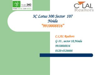 3c lotus 300 new residential project sector 107 noida 991000