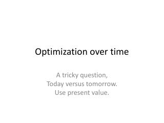 Optimization over time