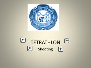 TETRATHLON Shooting